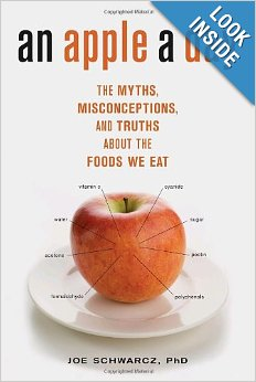 an apple a day | author Joe Schwarcz, PhD | myths and misconceptions